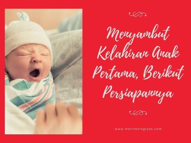 menyambut kelahiran anak pertama