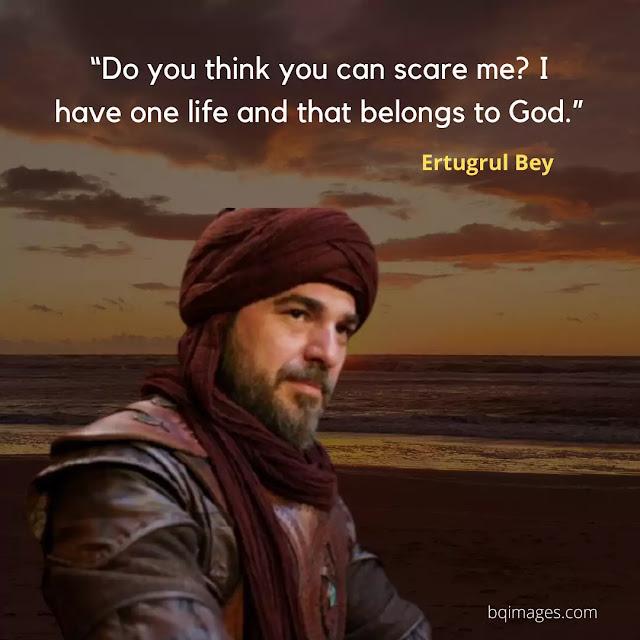 ertugrul Gazi quotes in english