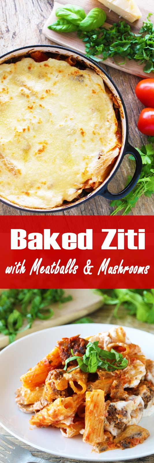 Baked Ziti with Meatballs and Mushrooms