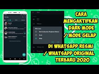 Cara Mengaktifkan Dark Mode Di Whatsapp Resmi / Original Terbaru
