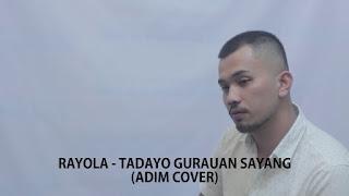 Tadayo Gurauan Sayang Adim