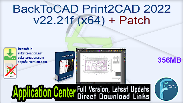 BackToCAD Print2CAD 2022 v22.21f (x64) + Patch