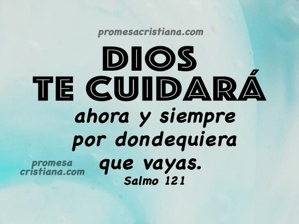 promesa-cristiana-imagen -salmo 121 -Dios te cuidará protección