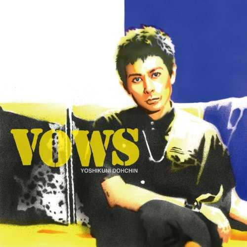 [Album] 堂珍嘉邦 – VOWS (2015.10.21/MP3/RAR)