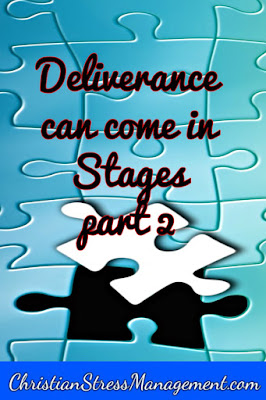 Christian spiritual warfare blog post Deliverance can come in stages part 2