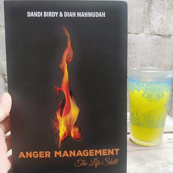 [Review] Anger Management: Kelola Amarah untuk Menuai Manfaat