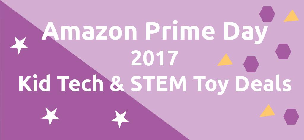 prime day deals for kid tech and stem toys 2017. Black Bedroom Furniture Sets. Home Design Ideas