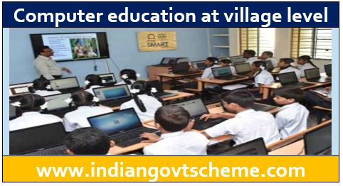Computer education at village level