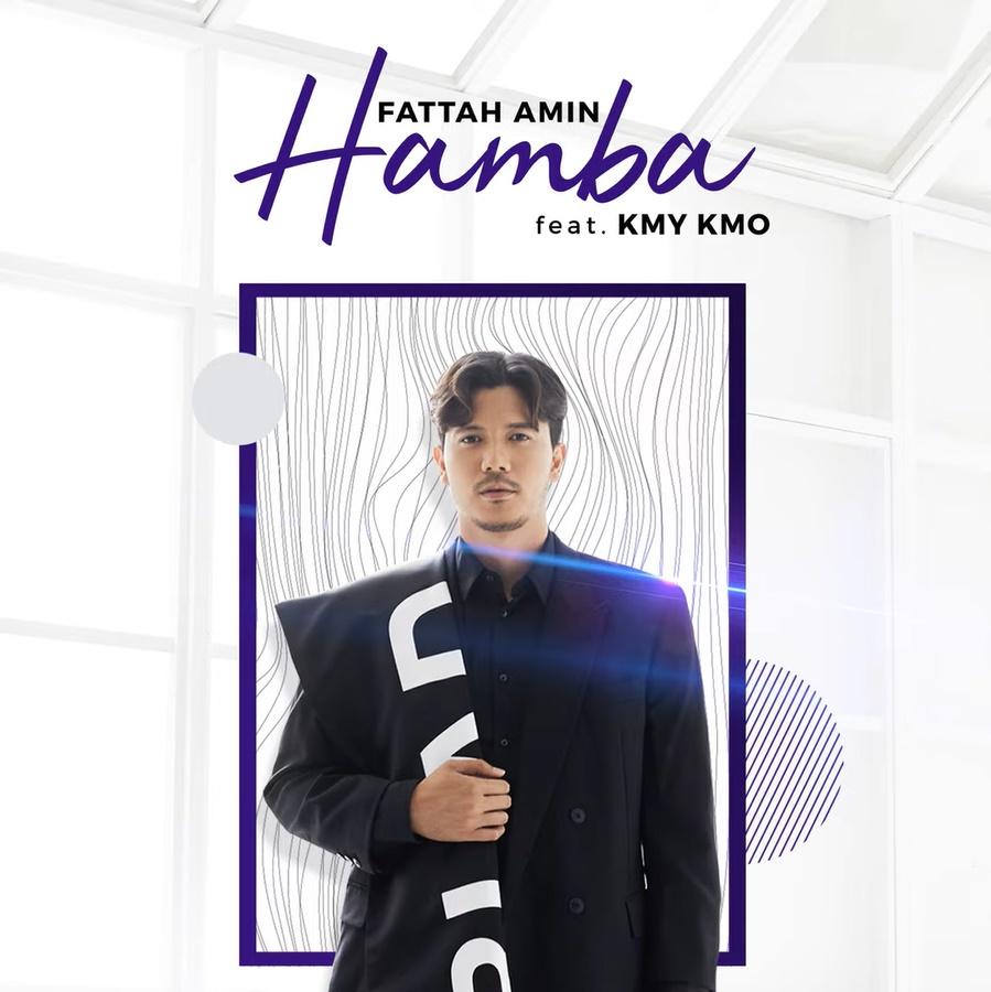 Lirik Lagu Fattah Amin, Kmy Kmo - Hamba