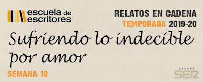 XIII Edición de #RelatosEnCadena Semana 10