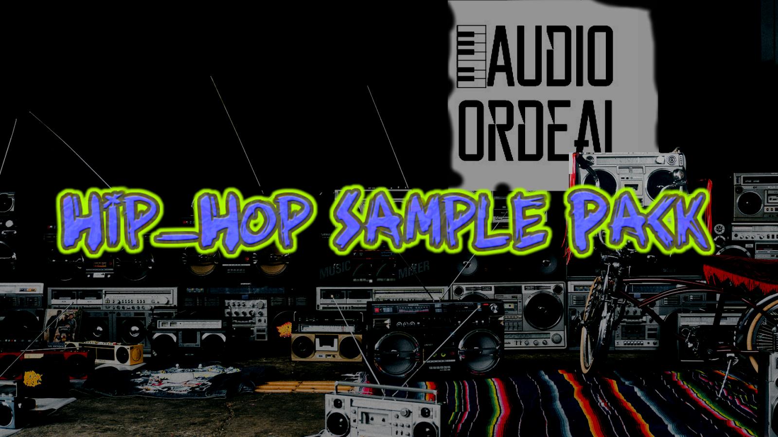 Hip Hop Sample Pack - Audio Ordeal