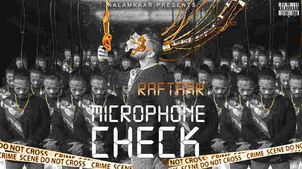 Microphone Check Lyrics - Raftaar