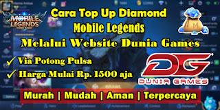 Cara Top Up Diamond Mobile Legends Melalui Website Dunia Games