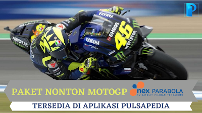 Paket Nonton MotoGP 2021 Nex Parabola