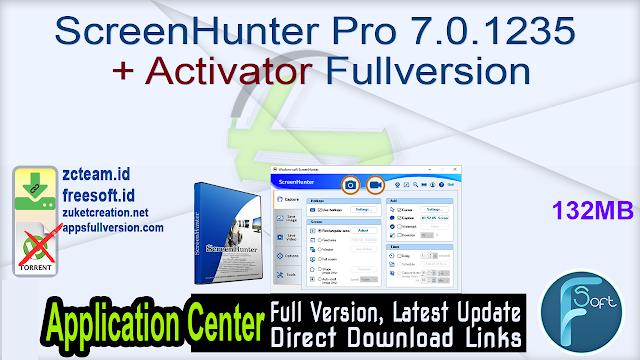 ScreenHunter Pro 7.0.1235 + Activator Fullversion