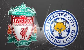 Liverpool v Leicester City, Live Stream  Info