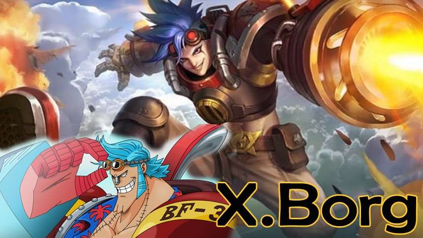 Hero XBorg Mobile Legends