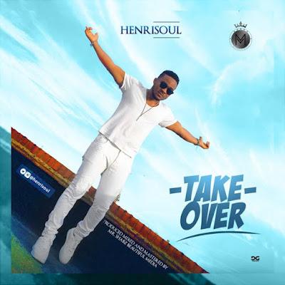 Henrisoul - Take Over Lyrics