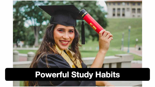 7 powerful study habits used by scholar students