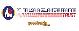 Lowongan Kerja PT Tri Usaha Sejahtera Pratama