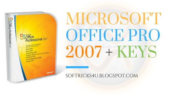 download ms office 2007 with serial key