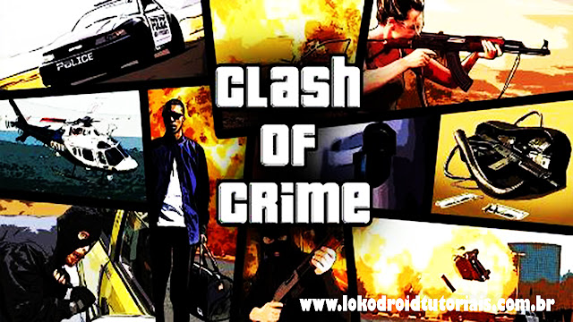 Clash of Crime Mad San Andreas Mod Dinheiro infinito