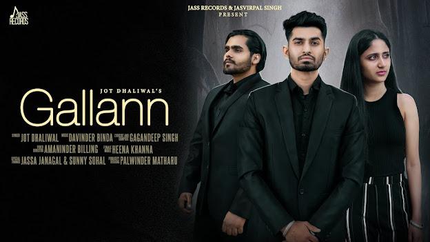 Gallann Song Lyrics | Jot Dhaliwal Ft. Gagan | Latest Punjabi Songs 2020 | Jass Records Lyrics Planet