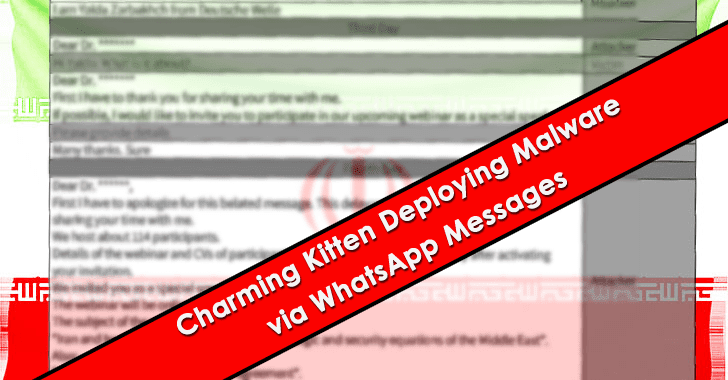 Iranian Charming Kitten APT Hackers Deploying Malware via WhatsApp Messages