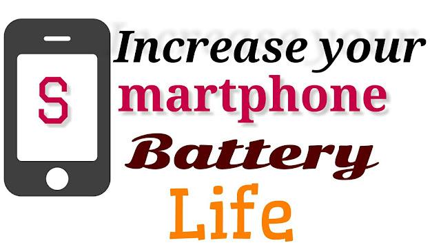 mobile ke battery life kaise increase kre.