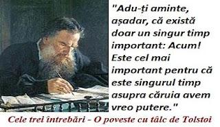 Cele trei întrebări - O poveste cu tâlc de Tolstoi