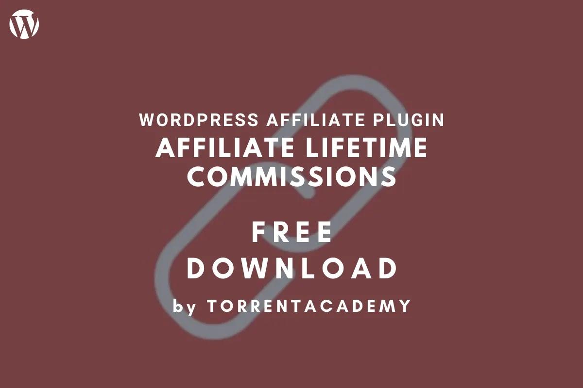 Lifetime Commissions - AffiliateWP WordPress Plugin Free Download
