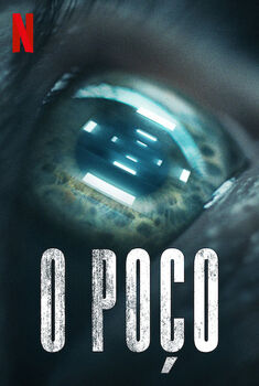 O Poço Torrent - WEB-DL 720p/1080p Dual Áudio