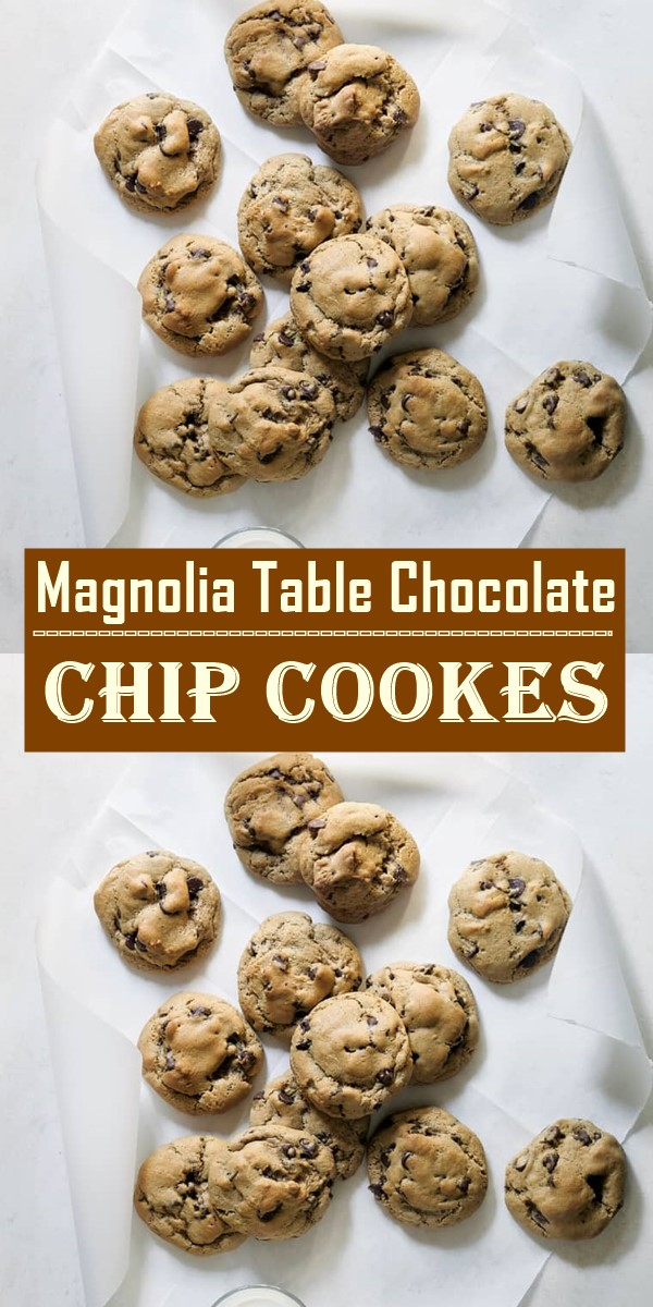 Magnolia Table Chocolate Chip Cookes #cookiesrecipes