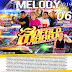 CD MELODY VOL.06 2019 - BÚFALO DO MARAJÓ - DJ JOELSON VIRTUOSO