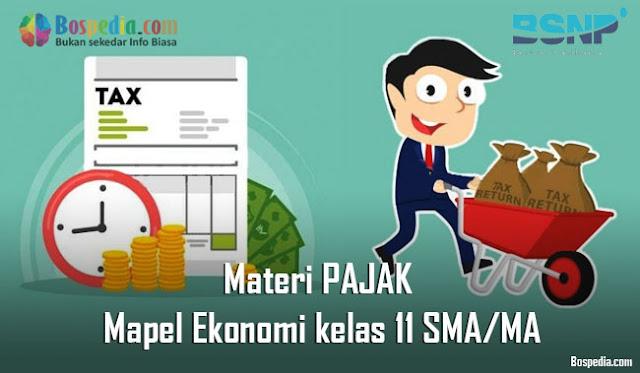 Materi PAJAK Mapel Ekonomi kelas 11 SMA/MA