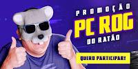 Promoção PC Rog do Ratão pcrogdoratao.com.br