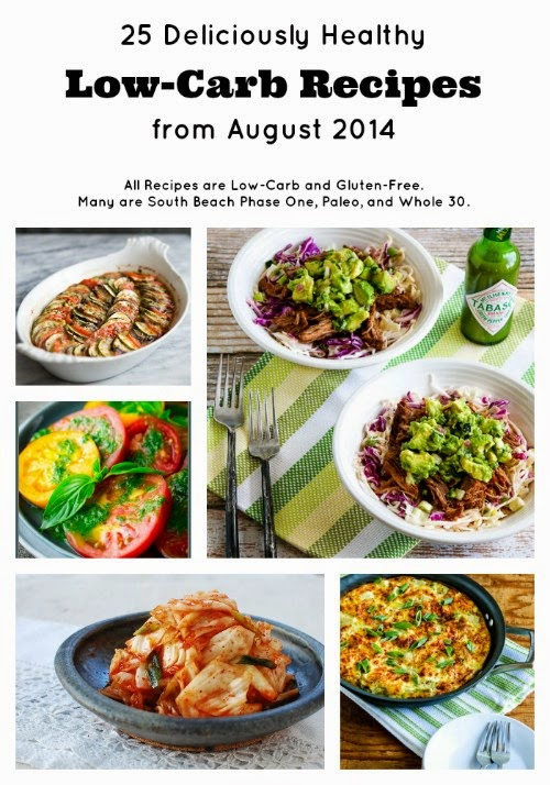 25 Deliciously Healthy Low-Carb Recipes from August 2014 from KalynsKitchen.com