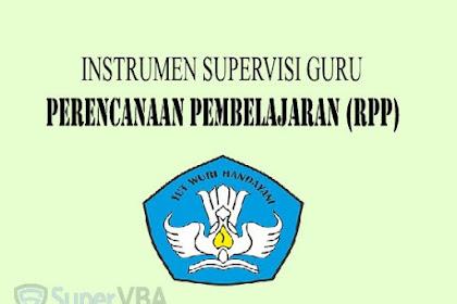 Instrumen Supervisi Perencanaan Pembelajaran (RPP) Guru Kurikulum 2013 Terbaru 2019