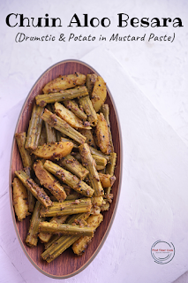 Chhuin Aloo Besara (Potato and Drumsticks fry in a Mustard Paste)