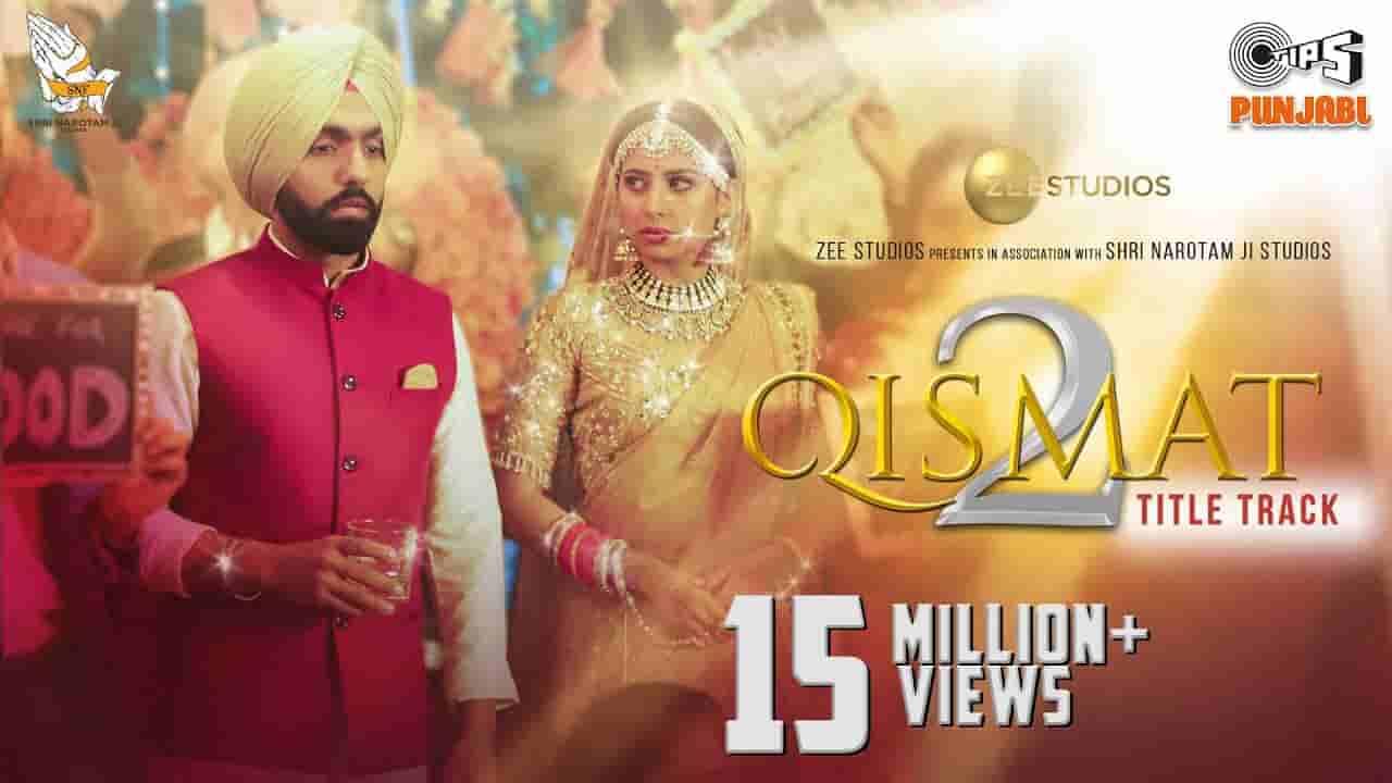 किस्मत २ Qismat 2 lyrics in Hindi B Praak Qismat 2 Punjabi Song
