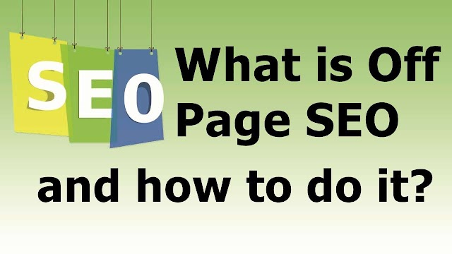 What is Off Page SEO and how to do it?