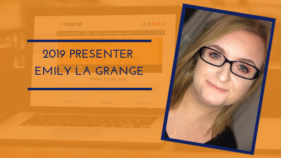 Introducing Promo Day 2019 Presenter Emily la Grange