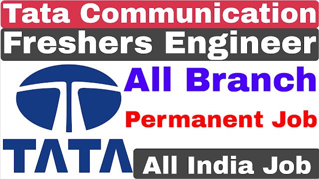 Tata Communication Recruitment 2020 | Fresher Apply | All Branch | Form Free