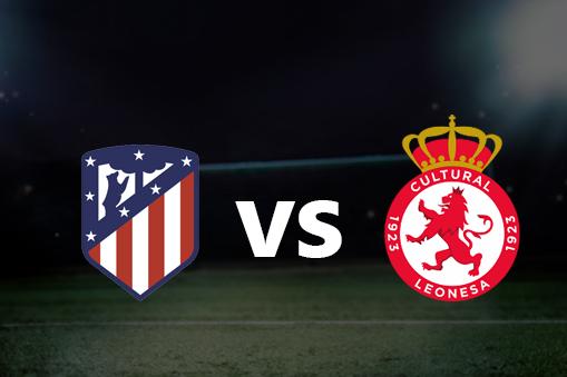 مشاهدة مباراة اتليتكو مدريد و كولتورال ليونيسا 23-1-2020 بث مباشر كأس الملك