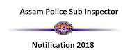 Assam Police SI Recruitment 2018 Apply for Sub Inspector Vacancy at assampolice.gov.in