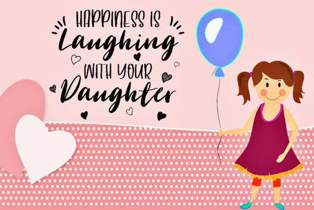 Happy Daughters Day 2020 Quotes Pics