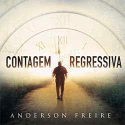 Baixar CD Gospel Contagem Regressiva - Anderson Freire