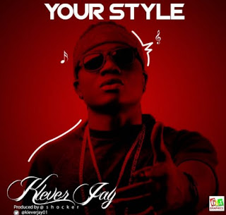 Klever Jay - Your Style (Prod. By Shocker) mp3 download