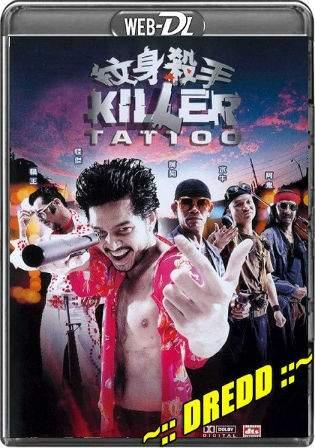 Killer Tattoo 2001 WEB-DL 350MB Hindi Dual Audio 480p