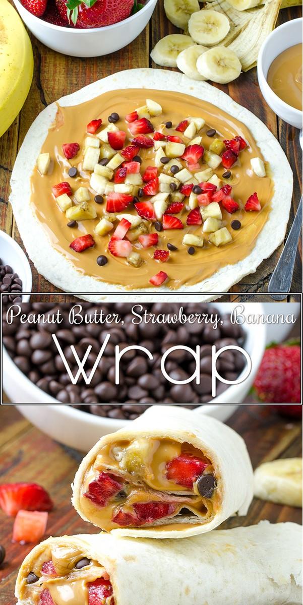 Healthy Peanut Butter, Strawberry, Banana Wrap Recipe #Healthyrecipes